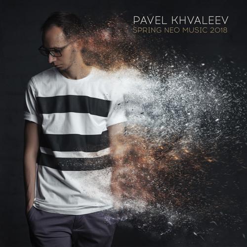 НАРЕЗКИ МП3 PAVEL KHVALEEV СКАЧАТЬ БЕСПЛАТНО
